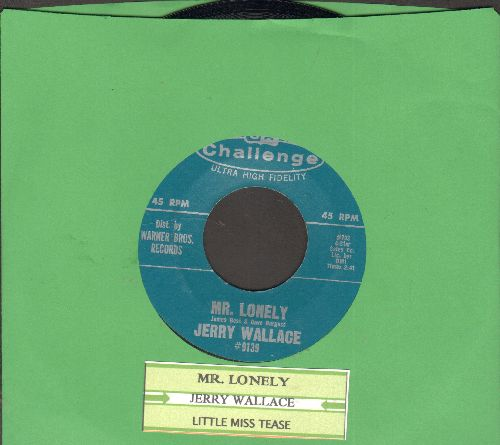 Wallace, Jerry - Mr. Lonely/Little Mis Tease (with juke box label) - NM9/ - 45 rpm Records