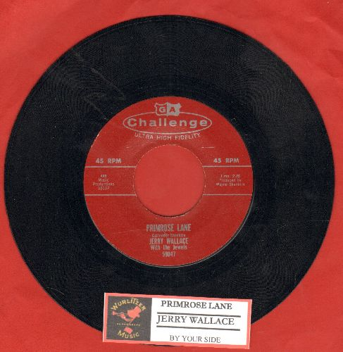 Wallace, Jerry - Primrose Lane/By Your Side (with juke box label) - NM9/ - 45 rpm Records
