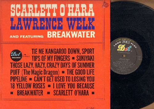 Welk, Lawrence - Scarlet O'Hara: Breakwater, Sukiyaki, Puff (The Magic Dragon), Tie Me Kangaroo Down Sport (vinyl MONO LP record) - EX8/EX8 - LP Records