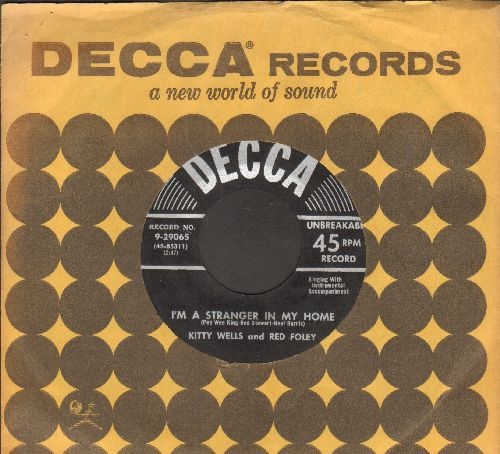 Wells, Kitty & Red Foley - I'm A Stranger In My Home/One By One (with Decca company sleeve) - EX8/ - 45 rpm Records