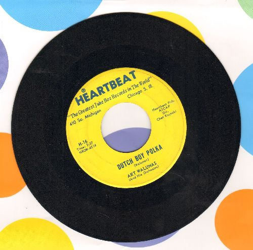 Walunas, Art & His Orchestra - Dutch Boy Polka/Seven Beers With The Wrong Woman - EX8/ - 45 rpm Records