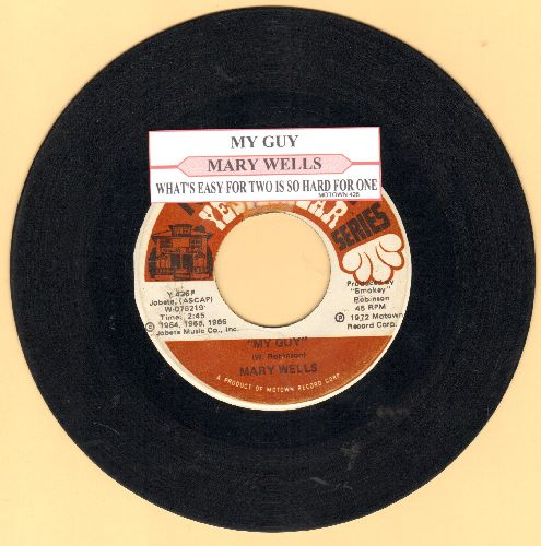 Wells, Mary - My Guy/What's Easy For Two Is So Hard For One (double-hit re-issue with juke box label) - VG7/ - 45 rpm Records