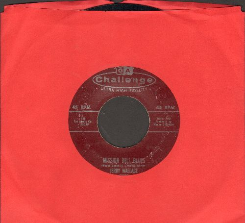 Wallace, Jerry - Mission Bell Blues/Little Coco Palm  - EX8/ - 45 rpm Records