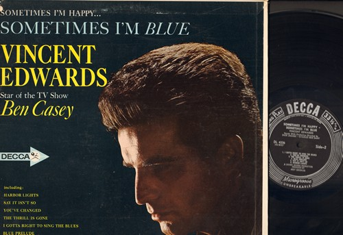 Edwards, Vincent - Sometimes I'm Happy…Sometimes I'm Blue: Cheek To Cheek, Make Someone Happy, Glad To Be Unhappy, Say It Isn't So, Harbor Lights (Vinyl MONO LP record, black label early pressing) - VG7/EX8 - LP Records