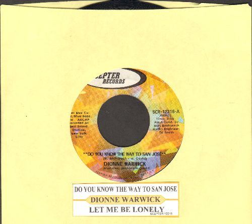 Warwick, Dionne - Do You Know The Way To San Jose?/Let Me Be Lonely (with juke box label) - NM9/ - 45 rpm Records