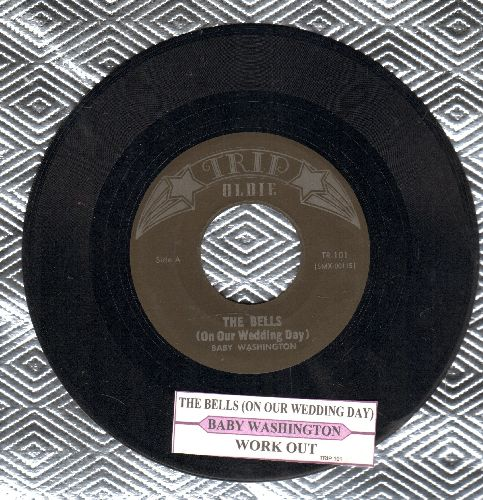 Washington, Baby - The Bells (On Our Wedding Day)/Work Out (double-hit re-issue with juke box label) - NM9/ - 45 rpm Records