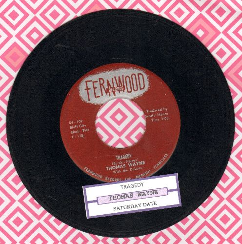 Wayne, Thomas - Tragedy/Saturday Date (with juke box label) - VG7/ - 45 rpm Records