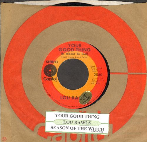 Rawls, Lou - Your Good Thing (Is About To End)/Season Of The Witch (with juke box label and Capitol company sleeve) - EX8/ - 45 rpm Records