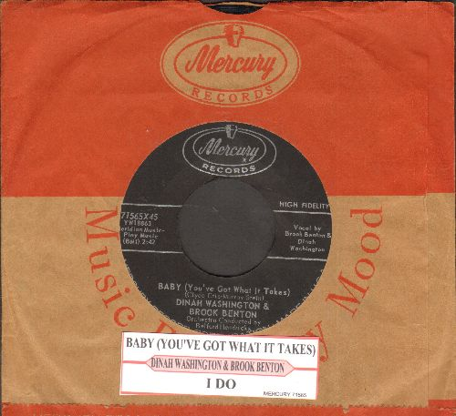 Washington, Dinah & Brook Benton - Baby (You've Got What It Takes)/I Do (with juke box label and Mercury company sleeve) - EX8/ - 45 rpm Records