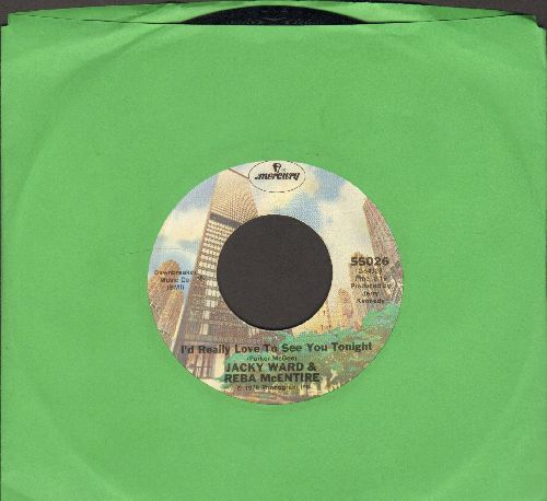 Ward, Jacky & Reba McEntire - I'd Really Love To See You Tonight/Three Sheets To The Wind - NM9/ - 45 rpm Records