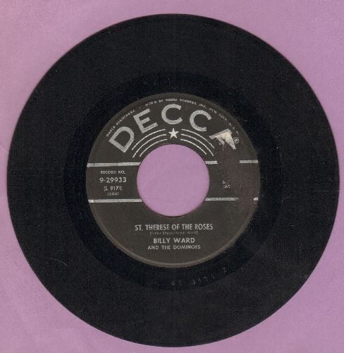 Ward, Billy & The Dominoes - St. Therese Of The Roses (vocals by Jackie Wilson)/Home Is Where You Hang Your Heart - VG6/ - 45 rpm Records