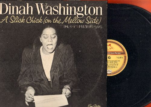 Washington, Dinah - A Slick Chick (On The Mellow Side) - The Rhythm & Blues Years: Baby Get Lost, I'll Never Be Free, It Isn't Fair, Teach Me Tonight (2 vinyl LP records, gate-fold cover, 1983 issue of vintage recordings) - NM9/EX8 - LP Records