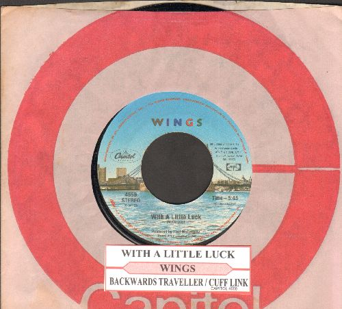Wings - With A Little Luck/Backwards Traveller (with juke box label and Capitol company sleeve) - EX8/ - 45 rpm Records