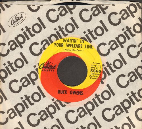 Owens, Buck - Waitin' In Your Welfare Line/In The Palm Of Your Hand (with vintage Capitol company sleeve) - NM9/ - 45 rpm Records
