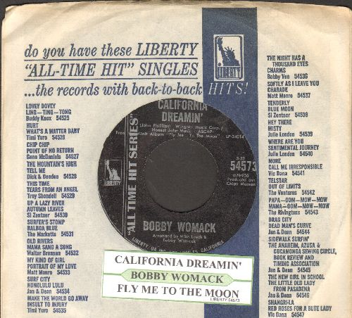 Womack, Bobby - California Dreamin'/Fly Me To The Moon (double-hit re-issue with juke box label and company sleeve) - NM9/ - 45 rpm Records