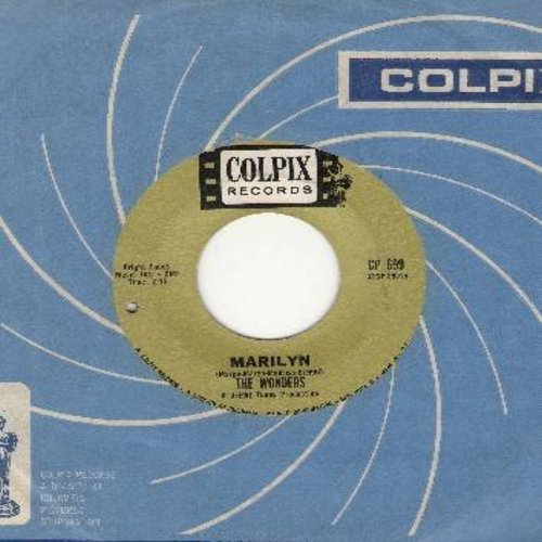 Wonders - Marilyn/Say There (with RARE vintage Colpix company sleeve) - EX8/ - 45 rpm Records