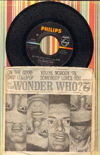 Wonder Who? - On The Good Ship Lollipop/You're Nobody Till Somebody Loves You (with picture sleeve) (bb) - NM9/VG7 - 45 rpm Records