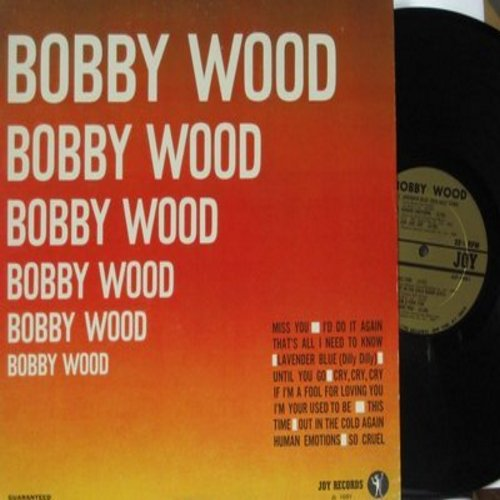 Wood, Bobby - Bobby Wood: Lavender Blue (Dilly Dilly), Human Emotion, Miss You (Vinyl MONO LP record) - NM9/EX8 - LP Records