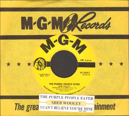 Wooley, Sheb - The Purple People Eater/I Can't Believe You're Mine (yellow label first issue with juke box label and vintage MGM company sleeve) - EX8/ - 45 rpm Records