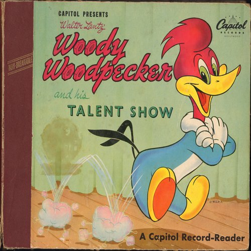Woody Woodpecker - Capitol Presents Walter Lantz' Woody Woodpecker and his Talent Show - 2 10 inch 78 rpm records in Original Album with full-color storybook picture pages - COLLECTOR'S ITEM! - EX8/VG7 - 78 rpm