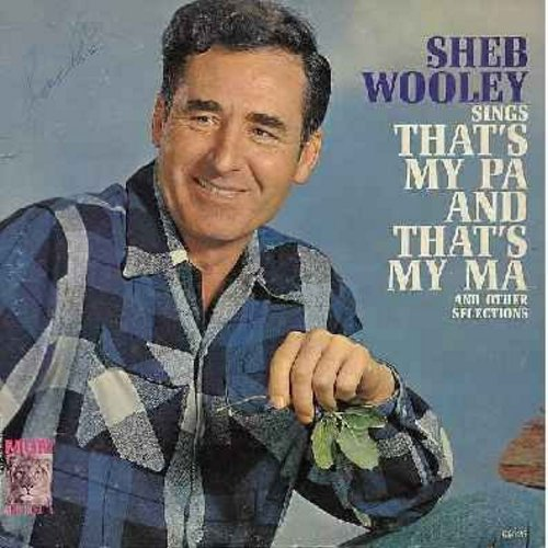Wooley, Sheb - That's My Pa And That's My Ma: Google Eye, Meet Mr. Lonely, Roughneck, Ten Chances To One, A New Kind Of Lonesome (Vinyl MONO LP record) - EX8/VG7 - LP Records