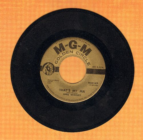 Wooley, Sheb - That's My Pa (early re-issue with long and short version of novelty hit) - NM9/ - 45 rpm Records