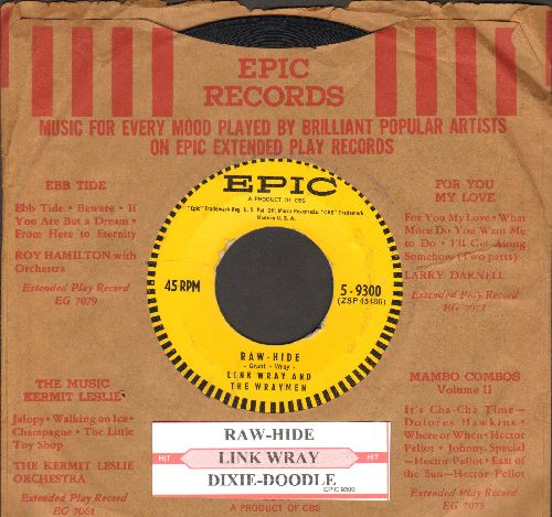 Wray, Link & The Wraymen - Raw-Hide/Dixie (with juke box label and vintage Epic company sleeve) - EX8/ - 45 rpm Records