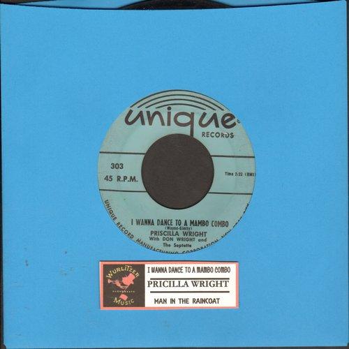 Wright, Pricilla - I Wanna Dance To A Mambo Combo/The Man In The Raincoat - EX8/ - 45 rpm Records