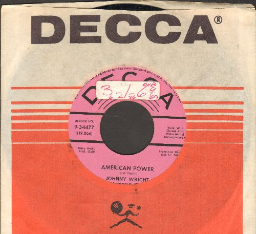 Wright, Johnny - American Power (pink lable double-A-sided DJ advance pressing with vintage Decca company sleeve) (sol) - NM9/ - 45 rpm Records