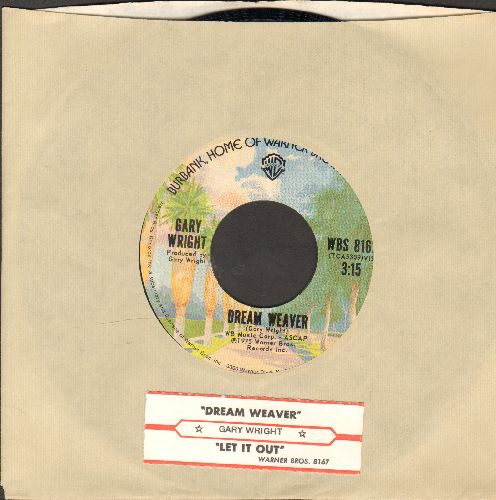Wright, Gary - Dream Weaver/Let It Out (with juke box label and company sleeve) - NM9/ - 45 rpm Records