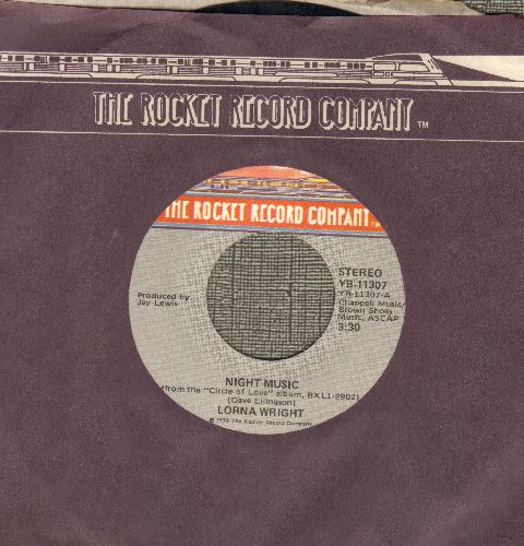 Wright, Lorna - Night Music/You Have Me (with Rocket company sleeve) - EX8/ - 45 rpm Records