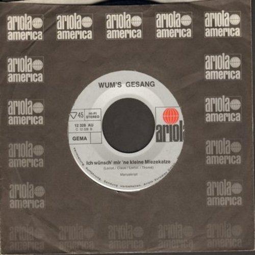 Wum - Ich wunsch mir ne kleine Miezekatze/Ich bin ein kleiner Hund (German pressing, 1970s Novelty Record, sung in German) - EX8/ - 45 rpm Records