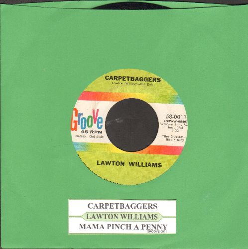 Williams, Lawton - Carpetbaggers/Mama Pinch A Penny (with juke box label) - NM9/ - 45 rpm Records