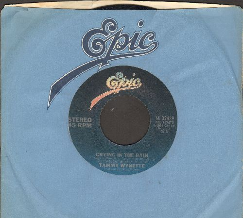 Wynette, Tammy - Crying In The Rain/Bring Back My Baby To Me (with Epic company sleeve) - EX8/ - 45 rpm Records