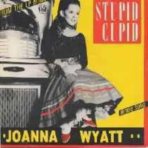 Wyatt, Joanna - Stupid Cupid/Birdie Song (Chicken Dance) (French Pressing with picture sleeve featuring hit version of 1980s 'Minipops' sensation, covering famous Connie Francis tune as well as a fresh version of the popular 'Chicken Dance') - M10/EX8 - 4