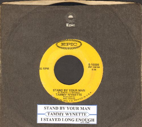 Wynette, Tammy - Stand By Your Man/I Stayed Long Enough (with Epic company sleeve and juke box label) - EX8/ - 45 rpm Records