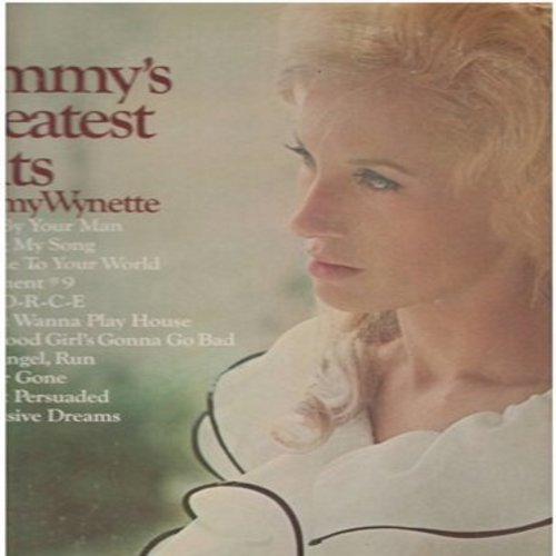 Wynette, Tammy - Tammy's Greatest Hits: Stand By Your Man, D-I-V-O-R-C-E, I Don't Wanna Play House, Apartment #9 (Vinyl STEREO LP record) - VG7/VG7 - LP Records