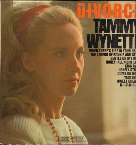 Wynette, Tammy - D-I-V-O-R-C-E: Sweet Dreams, Yesterday, Lonely Street, Kiss Away, Bonnie And Clyde (Vinyl STEREO LP record, wol) - VG7/VG7 - LP Records
