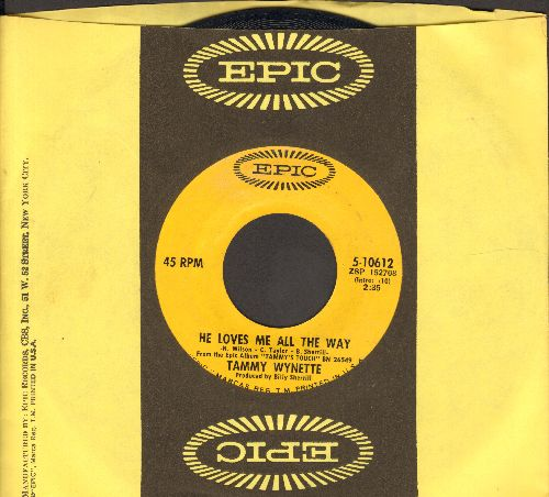 Wynette, Tammy - He Loves Me All The Way/Our Last Night Together (with Epic company sleeve) - NM9/ - 45 rpm Records