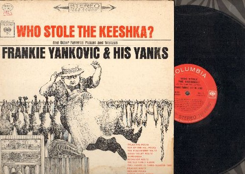 Yankovic, Frankie & His Yanks - Who Stole The Keeshka?: Polka Pal Polka, The Old Family Album, WunderbarTwo Hearts In Three-Quarter Takt (vinyl STEREO LP record) - VG6/VG6 - LP Records