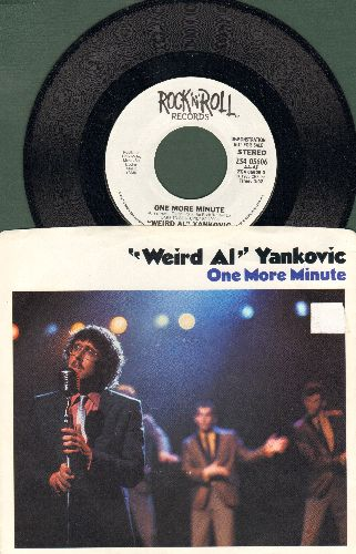 Yankovic, Weird Al - One More Minute (double-A-sided DJ advance pressing with picture sleeve) - NM9/NM9 - 45 rpm Records