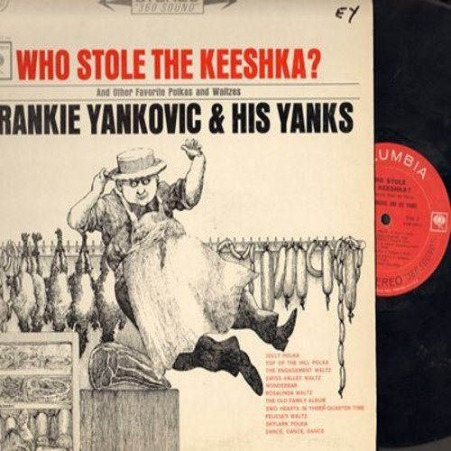 Yankovic, Frankie & His Yanks - Who Stole The Keeshka?: Jolly Polka, Two Hearts In Three-Quarter Time, Wunderbar (Vinyl STEREO LP record) - VG7/VG7 - LP Records