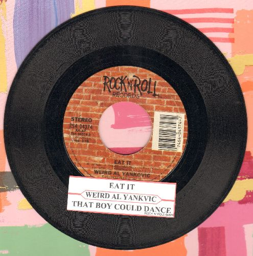 Yankovic, Weird Al - Eat It/That Boy Could Dance (Answer to Michael Jackson's Hit -Beat It-) (with juke box label) - VG7/ - 45 rpm Records