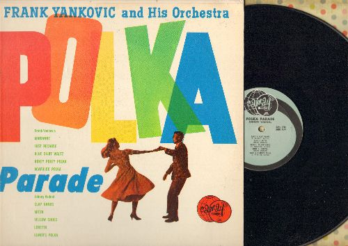 Yankovic, Frank & His Orchestra - Polka Parade: Just Because, Marianne, Hokey Pokey Polka, Clap Hands, Loretta, Yellow Shoes (Vinyl MONO LP record) - NM9/EX8 - LP Records