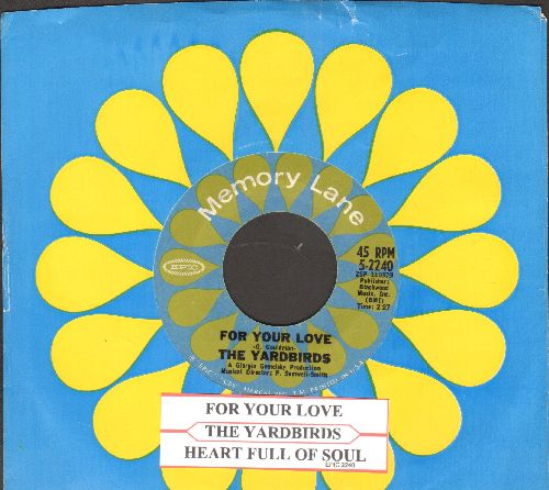 Yardbirds - For Your Love/Heart Full Of Love (re-issue with juke box label and company sleeve) - EX8/ - 45 rpm Records