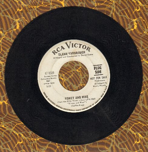 Yarbrough, Glenn - Honey & Wine/Ain't You Glad You're Livin', Joe (DJ advance pressing) - EX8/ - 45 rpm Records