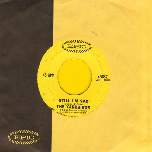 Yardbirds - I'm A Man/Still I'm Sad (with Epic company sleeve) (minor wol) - EX8/ - 45 rpm Records