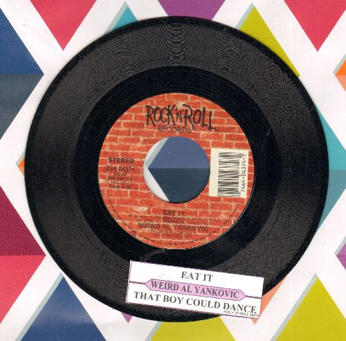 Yankovic, Weird Al - Eat It/That Boy Could Dance (Answer to Michael Jackson's Hit -Beat It-) (with juke box label) - EX8/ - 45 rpm Records