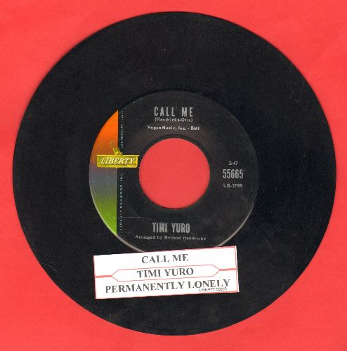 Yuro, Timi - Call Me/Permanently Lonely (with juke box label) - NM9/ - 45 rpm Records