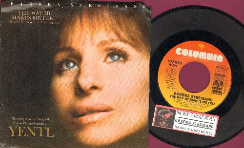 Streisand, Barbra - The Way He Makes Me Feel (Long Version and Short Version) (with picture sleeve and juke box label) - EX8/EX8 - 45 rpm Records